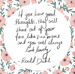 Philippians 4:8 - 'Fix your thoughts on what is true and honourable, and right, and pure, and lovely, and admirable. Think about things that are excellent and worthy of praise'