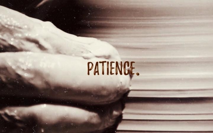 #ICS 1: PATIENCE