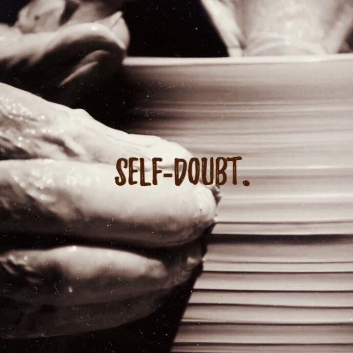 #ICS 2: SELF-DOUBT