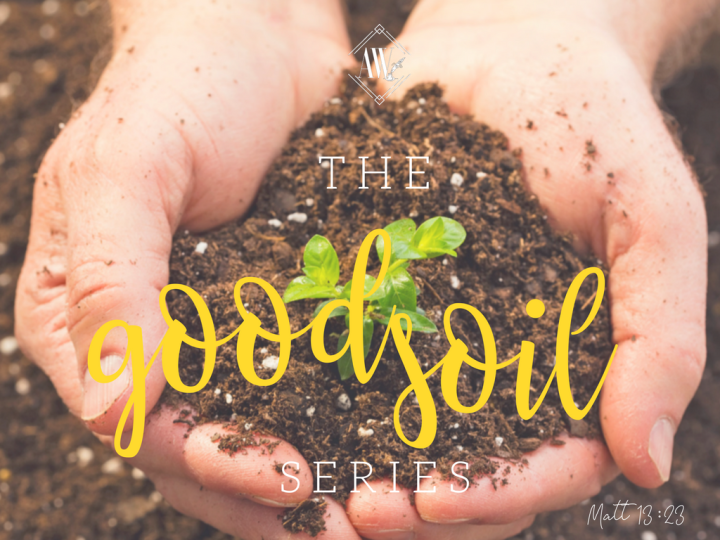 The Good Soil Series